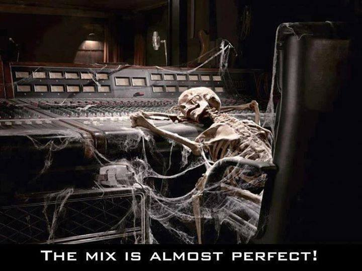 "Image of a skeleton slumped over a mixing desk, covered in cobwebs, with the caption, ""The mix is almost perfect!"""